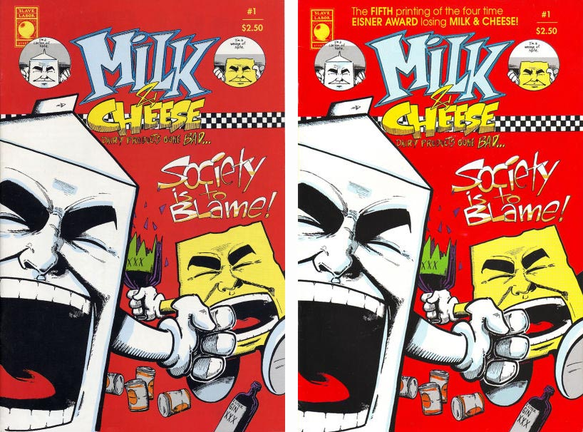 Milk and Chees #1 1st and 5th printings