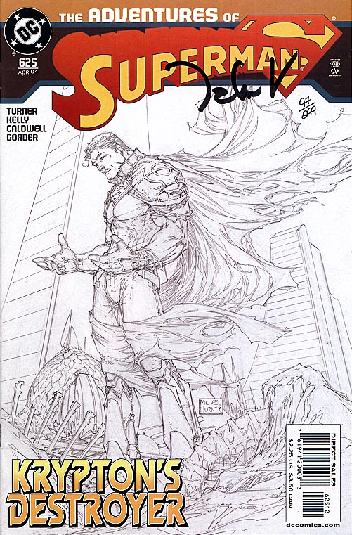 Adventures Of Superman 625 (DF 2 nd Print Michael Turner Sketch Variant Cvr Signed By Talent Caldwell 1 of 299 ) )