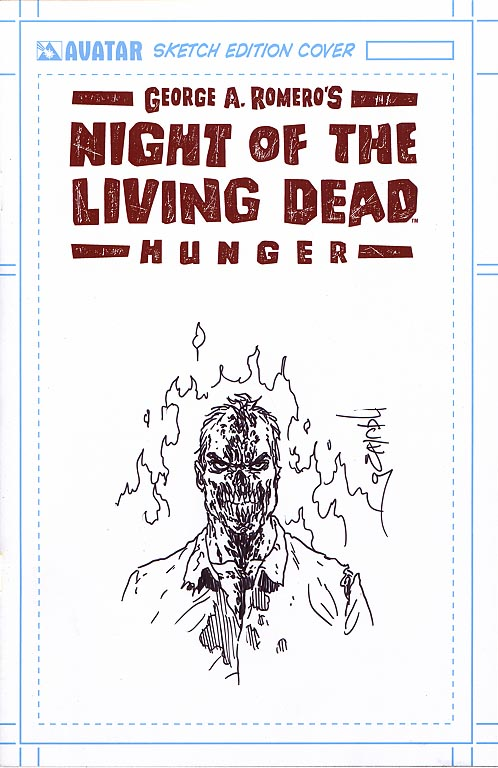 Night Of The Living Dead Hunger (Avatar) 1 (Jacen Burrows Original Sketch Edition D 1 of 250 )