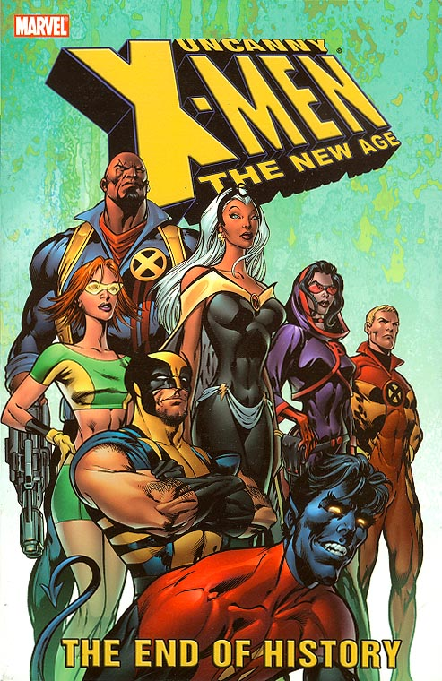 Uncanny X-Men The New Age TP 1 (The End of History)
