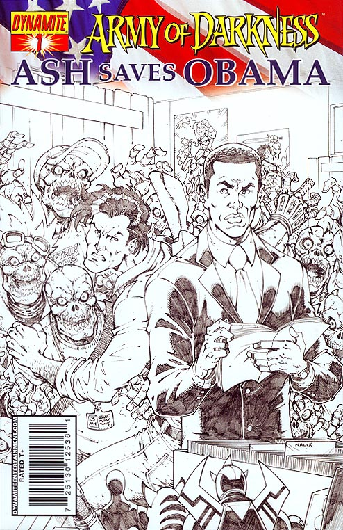 Army of Darkness Ash Saves Obama 1 ( 1 in 10 Incentive Sketch Todd Nauck Variant)