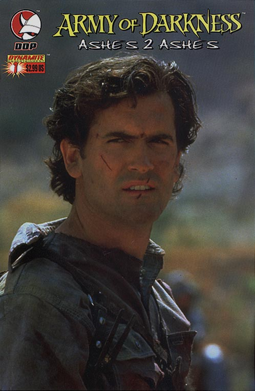 Army of Darkness Ashes 2 Ashes 1 (Bruce Campbell Photo Cvr)