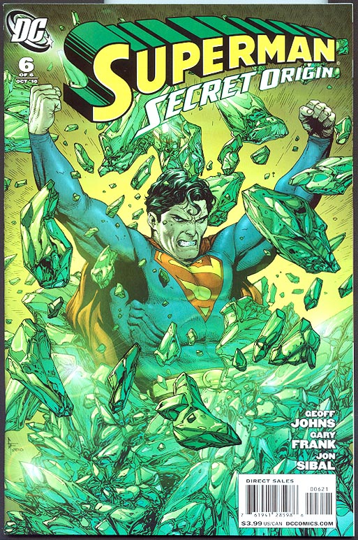 Superman Secret Origin 6 (of 6 ) ( 1 in 10 Gary Frank Variant)