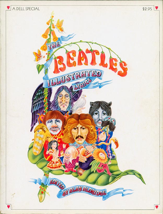Beatles Illustrated Lyrics (First Dell Edition 1972 )