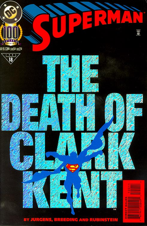 Superman vol 2 - 100 (Death Of Clark Kent Foil Cvr) -VF