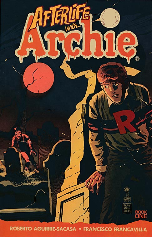 Afterlife With Archie TP 1 (Escape From Riverdale)