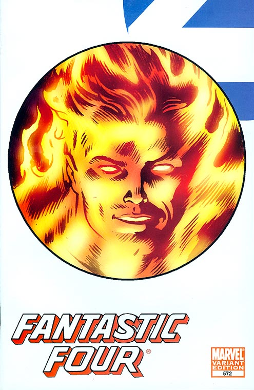 Fantastic Four 572 ( 1 in 18 Incentive Human Torch Variant)